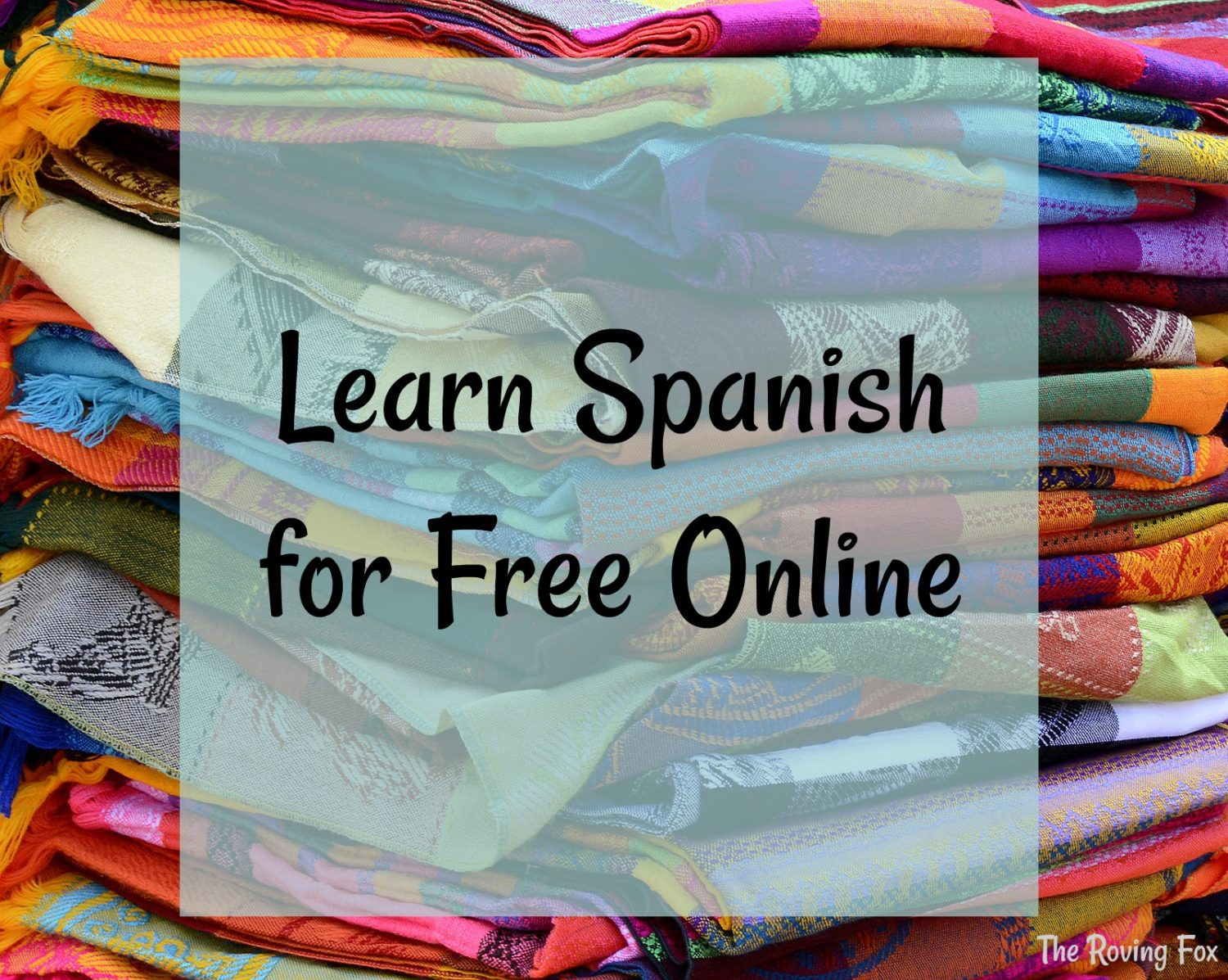 How to learn Spanish online for free (or close to it)