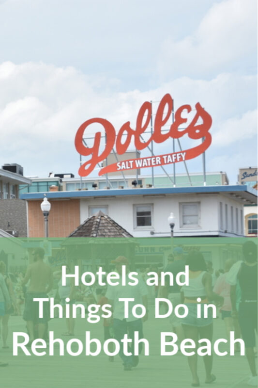 Hotels in Rehoboth Beach DE and Things to do in Rehoboth Beach